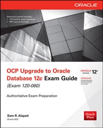 OCP Upgrade to Oracle Database 12c Exam Guide (Exam 1Z0-060)