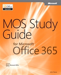 MOS Study Guide for Microsoft Office 365