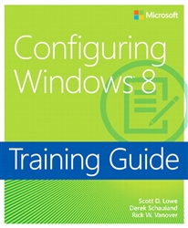 Training Guide Configuring Windows 8 (MCSA)