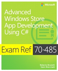 Exam Ref 70-485 Advanced Windows Store App Development using C# (MCSD)
