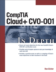 CompTIA Cloud+ CVO-001 In Depth Test Prep