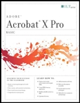 Acrobat X Pro: Basic, Student Manual