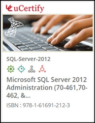 Microsoft SQL Server 2012 Administration (70-461, 70-462 & 70-463)