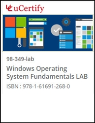 MTA: Windows Operating System Fundamentals  (98-349) Lab
