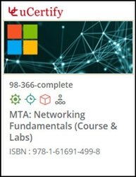 MTA: Networking Fundamentals (98-366) Lab and Courseware
