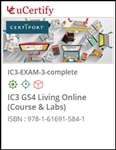 IC3 GS4 Living Online (Exam 3) Lab and Courseware