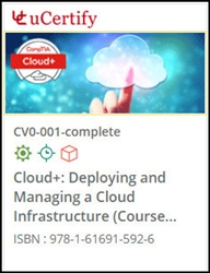 CompTIA Cloud+ (CV0-001) Lab and Courseware