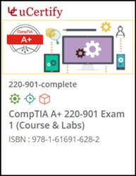 CompTIA A+ 220-901 Exam Lab and Courseware