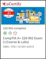 CompTIA A+ 220-902 Exam Lab and Courseware