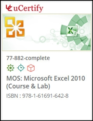 MOS: Microsoft Excel 2010  (77-882) Lab and Courseware