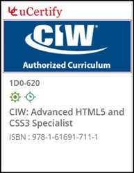 CIW: Advanced HTML5 and CSS3 Specialist (1D0-620) Courseware