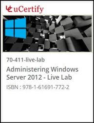 MCSA/MCSE - Administering Windows Server 2012 (70-411) Live Lab
