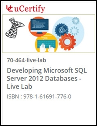 Developing Microsoft SQL Server 2012 Databases (70-464) Live Lab