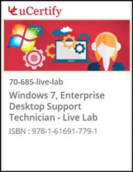 Windows 7 Enterprise Desktop Support Technician (70-685) Live Lab