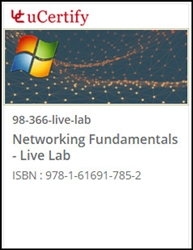MTA: Networking Fundamentals (98-366) Live Lab