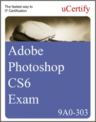 Adobe Photoshop CS6 Exam