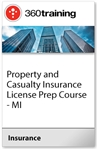 Property and Casualty Insurance License Prep Course - MI