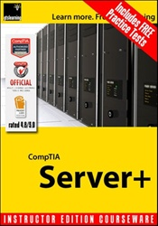 CompTIA Server+ Certification - Instructor Edition Courseware