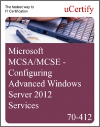 MCSA/MCSE - Configuring Advanced Windows Server 2012 R2 Services