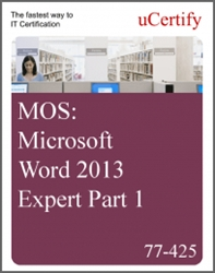 MOS: Microsoft Word 2013 Expert Part 1