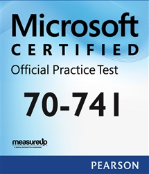 70-741: Networking with Windows Server 2016 Microsoft Official Practice Test