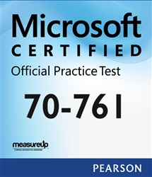70-761: Querying Data with Transact-SQL Microsoft Official Practice Test