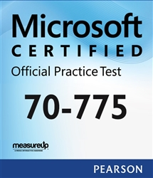 70-775: Perform Data Engineering on Microsoft Azure HDInsight Microsoft Official Practice Test