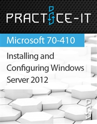 Installing and Configuring Windows Server 2012 Practice Lab