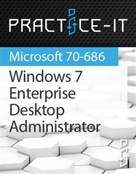 Windows 7, Enterprise Desktop Administrator Practice Lab