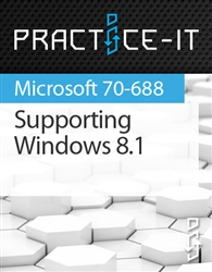 Supporting Windows 8.1 Practice Lab
