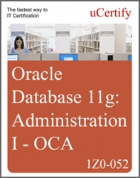OCA: Oracle Database 11g: Administration I