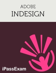 iPassExams 'Adobe InDesign Exam Study' includes 200+ online exam prep questions for the 9A0-306: Adobe InDesign CS6 ACE Exam.