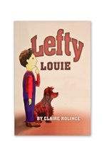Lefty Louie, by Claire Rolince