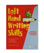 Left Hand Writing Skills 1, Fabulous Fine Motor Practice, by Mark and Heather Stewart