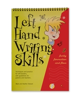 Left Hand Writing Skills 2, Funky Formation and Flow, by Mark and Heather Stewart