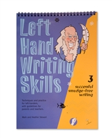 Left Hand Writing Skills 3, Successful Smudge-Free Writing by Mark and Heather Stewart