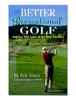 Better Recreational Golf, Left-Handed Edition by Bob Jones