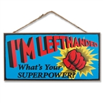 Super Power Wooden Sign