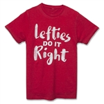 """Lefties Do It Right"" T-Shirt"