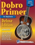 Dobro Guitar Primer Deluxe Edition - Learn the Dobro Book, DVD and Audio CD Dobro for Beginners