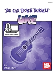 You Can Teach Yourself Uke Book by William Bay 94809 w/ Online Audio/Video