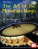 The Art of the Mountain Banjo: A Survey of Traditional Banjo Styles Book w/ Online Audio Art Rosenbaum