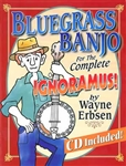 Bluegrass Banjo for the Complete Ignoramus (Book/CD Set)