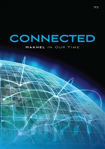 <br>Connected - HAKHEL in our times