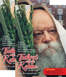Tishrei with the Rebbe, The Documentary - Volume 1 & 2
