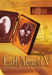 <br>My Encounter with the Rebbe: The Early Years IV (1940-1941)