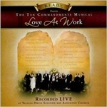 Love At Work - The Ten Commandment Musical