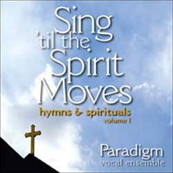Sing 'til the Spirit Moves