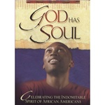God Has Soul: Celebrating the Indomitable Spirit of African Americans