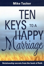 Ten Keys to a Happy Marriage